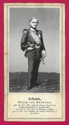 Fiche Historique - König Johann Von Sachsen - Histoire
