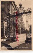 54- NANCY - L' HOTEL DE VILLE VU D' UNE GRILLE JEAN LAMOUR -1932 - Nancy
