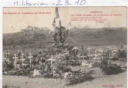 Militaria : Cimetière   ( LUNEVILLE )  Les Tombes Françaises Pres Du Cimetière - War Cemeteries
