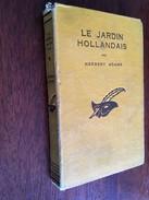 Collection LE MASQUE CARTONNE   LE JARDIN HOLLANDAIS   Herbert ADAMS    Librairie Des Champs Elysées - E.O. 1932 - Le Masque