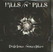 HILLS N'PILLS - Delicious Nourriture - CD - METAL FUSION - Hard Rock & Metal