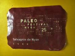 5914 - Paleo Festival Nyon 25 Anniversaire Salvagnin De Nyon 1999 Suisse - Musique