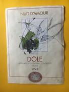 5916 - Nuit D'Amour Dôle 1993 Suisse - Etiquettes
