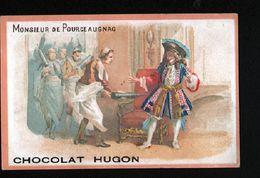 Chocolat Hugon, Moliere, Monsieur De Pourceaugnac - Chocolat
