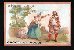 Chocolat Hugon, Moliere, Le Medecin Malgre Lui - Chocolate