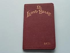 1931 - LE LLOYD BELGE Antwerpen Meirplaats ( Niet Gebruikt Stamp F. Van HOUDT ) Agenda 7 X 11 Cm./ Zie Foto's ) ! - Banque & Assurance