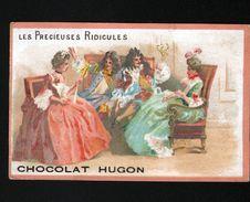 Chocolat Hugon, Moliere, Les Precieuses Ridicules - Chocolate
