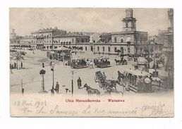 CPA VARSOVIE WARSZAWA  ULICA MARSZALKOWSKA - Pologne