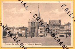 Tournai - La Grand'Place Et L'Eglise St Quentin - Animée - EDITION BELGE - Tournai