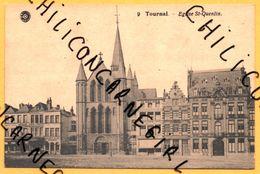 """Tournai - Eglise St Quentin - Devant """" Au Gros Chien """" - Tournai"""