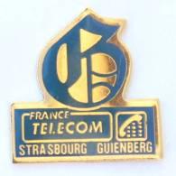 Pin's  FRANCE TELECOM - STRASBOURG GUTENBERG - Caractère D'imprimerie - G1054 - France Telecom