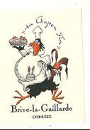 19 BRIVE LA GAILLARDE ETIQUETTE AU CHAPON FIN PUBLICITE CHROMOGRAPHIE ILLUSTRATEUR CORREZE - Old Paper