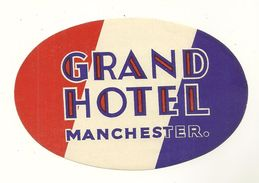 MANCHESTER ETIQUETTE GRAND HOTEL PUBLICITE CHROMOGRAPHIE ILLUSTRATEUR ANGLETERRE ROYAUME UNI - Old Paper