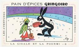 Buvard  17.4 X 10.5 Pain D'épices GRINGOIRE Pithiviers En Gatinais Les Aventures De Gringo La Cigale Et La Fourmi 3 Coq* - Gingerbread