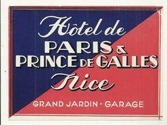 06 NICE ETIQUETTE HOTEL DE PARIS ET PRINCE DE GALLES  PUBLICITE CHROMOGRAPHIE ILLUSTRATEUR ALPES MARITIMES - Old Paper