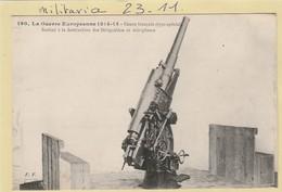 Militaria : Canon Français Type Special  ( Destiné à La Destruction Des Dirigeables Et Aéroplanes.) - War 1914-18