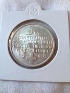 Suisse 5 Francs Commemoration 100 Ans De La Constitution Fédérale 1948 - Suisse