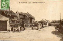 CPA - TRAPPES (78) - Aspect De La Rue Du Port Royal Dans Les Années 20 / 30 - Trappes
