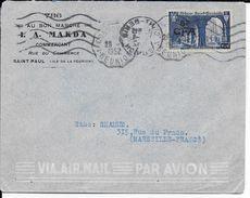 LA REUNION - 1952 - YT 302 SEUL Sur LETTRE Par AVION Avec CONVOYEUR 1 (SAINT DENIS MECA INVERSEE)  => MARSEILLE - Reunion Island (1852-1975)