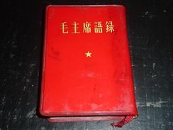 CITATIONS DU PRESIDENT MAO TSETOUNG - PETIT LIVRE ROUGE DE 1972 écrit En CHINOIS - Kultur