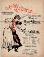 EIN WALZERTRAUM - Operette In 3 Akten Von Felix Dormann Und Leopold Jacobson - Music Von OSCAR STRAUS - Spartiti