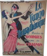 LE TANGO NEURASTHENIQUE -   Musique De PIERRE CHAGNON (1922) - Spartiti