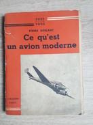 Livre Sur L'Aviation - Ce Qu'est Un Avion Moderne - Nombreuses Photos, Schémas... Par Pierre Dublanc - Livres, BD, Revues