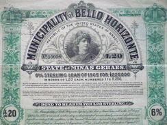Brasil / Brazil / Brésil : :    BOND MUNICIPALITY OF HORIZONTE LOAN 6 % OF 1905 In Bonds Of £ 20 Each - Otros
