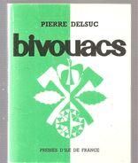 Scoutisme Bivouacs De Pierre Delsuc Editions Les Presses D'lle De France De 1983 Illustrations De Pierre Joubert - Nature
