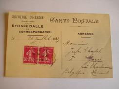 Carte Commerciale  1925 , Sucrerie D ' Hesdin , Pas De Calais , Etienne Dalle - Hesdin