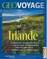GEO Voyage - Juillet-Août 2013 - Irlande - Etat Neuf - Géographie