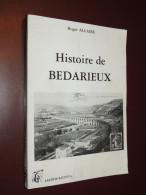 Histoire De Bedarieux / Roger ALLAIRE - Languedoc - Culture