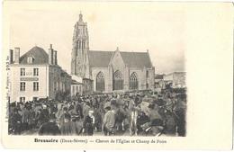79 DEUX SEVRES - BRESSUIRE Chevet De L'Eglise Et Champ De Foire, Pionnière - Bressuire
