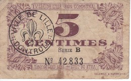 BILLETE DE FRANCIA DE 5 CENTIMES DEL AÑO 1917 VILLE DE LILLE  (BANKNOTE) - Bonos