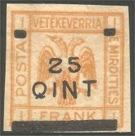 120 Albanie 1921 Eagle Aigle Surcharge 25Q Sur 1 FR MH * Neuf CH (ALB-198) - Albanie