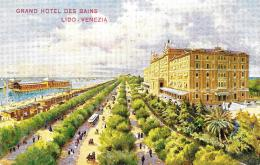 [DC9301] CPA - VENEZIA - GRAND HOTEL DES BAINS LIDO VENEZIA - Viaggiata - Old Postcard - Alberghi & Ristoranti
