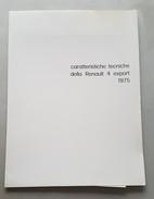Renault 4 Export 1975 Cartella Stampa+ Foto Depliant Brochure Originale Auto - Genuine Car Brochure - Automobili
