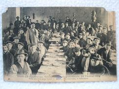 Ancienne Carte ( En TME ) Grève Des Apprêteurs Teinturiers Blanchisseurs Tarare Le 22 Février 1913 / Soupes Communistes - Tarare