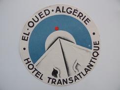 Publicité EL-OUED Algérie Hôtel TRANSATLANTIQUE - Hotels & Restaurants