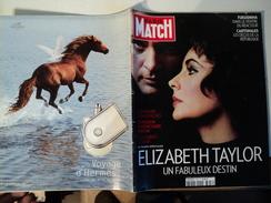 PARIS MATCH N°3228 DU 30 MARS 2011. ELIZABETH TAYLOR FUKUSHIMA / RICHARD BURTON / PUB ROLEX - People