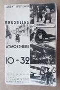 Bruxelles Atmosphère 10 - 32 / Albert Guislain - Photos W.Kessels / 1932 L'Eglantine Paris-Bruxelles - Belgien