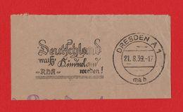 """DR MWSt """" Deutschland Muß ..... """" DRESDEN 1939 Seltener Werbestempel - Germany"""