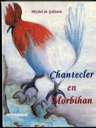 Michel De GALZAIN Chantecler En Morbihan 1993 - Bretagne