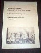 Storia Postale * Ferrovia Genova Torino Annulli Postali - Ed. 1978 - Cataloghi