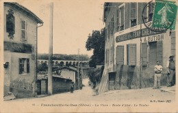 G149 - 69 - FRANCHEVILLE-LE-BAS - Rhône - La Place - Route D'Alaï - Le Viaduc - Grand Hôtel - Other Municipalities
