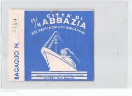 """07175 """"M/N CITTA' DI ABBAZIA - COMPAGNIA PARTENOPEA DI NAVIGAZIONE """" SCONTRINO BAGAGLIO ORIGINALE - Other"""