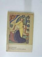 Das Gebetbuch Der Margarete Von Rodemachern. Bilderfolge Aus Der Pergamenthandschrift Q59 - Livres, BD, Revues