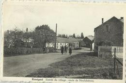 ROSSIGNOL - Entrée Du Village Route De Neufchâteau - Tintigny