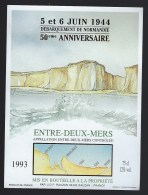 Etiquette Vin Entre Deux Mers 5 Et 6 Juin 1944 Débarquement En Normandie 50ème Anniversaire - Bordeaux