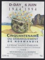 Etiquette Vin  Lussac St Emilion 1989 D Day 6 Juin 1944-1994 Cinquantenaire Du Débarquement De Normandie - Bordeaux